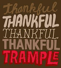 Thanksgiving Thankful Trample